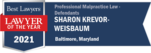 Best Lawyers Lawyer of the Year 2021, Sharon Krevor-Weisbaum Professional Malpractice Law - Defendants