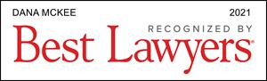 Best Lawyers, Recognized 2021, Dana McKee