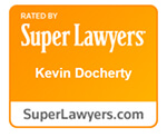 Rated by Super Lawyers, Kevin Docherty, Superlawyers.com