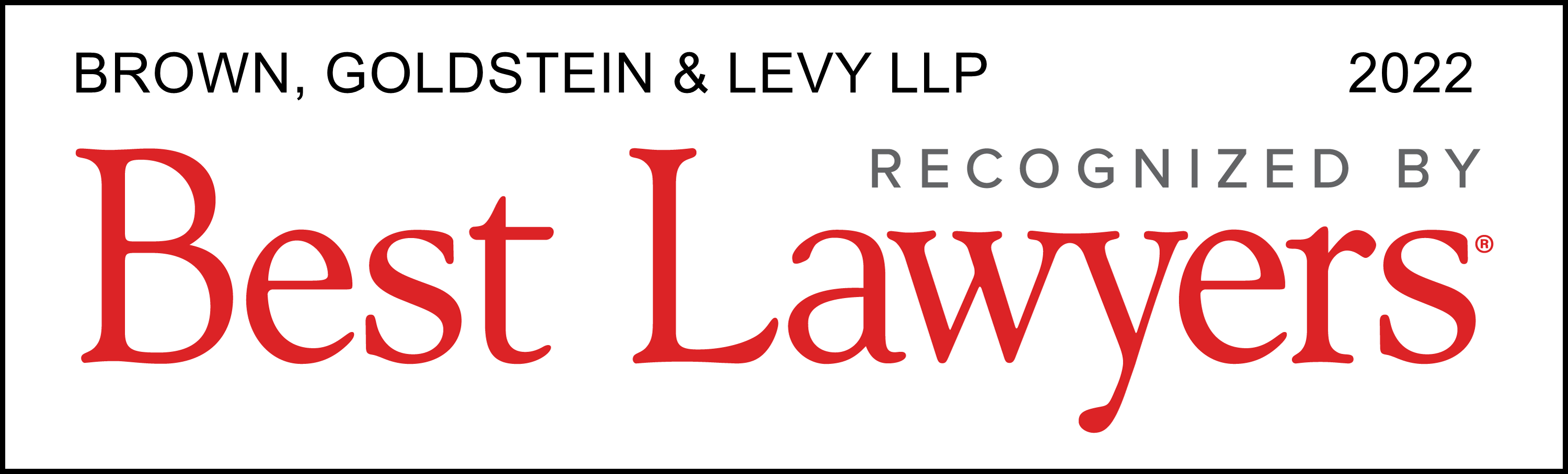 Brown Goldstein & Levy LLP, Recognized by Best Lawyers 2022