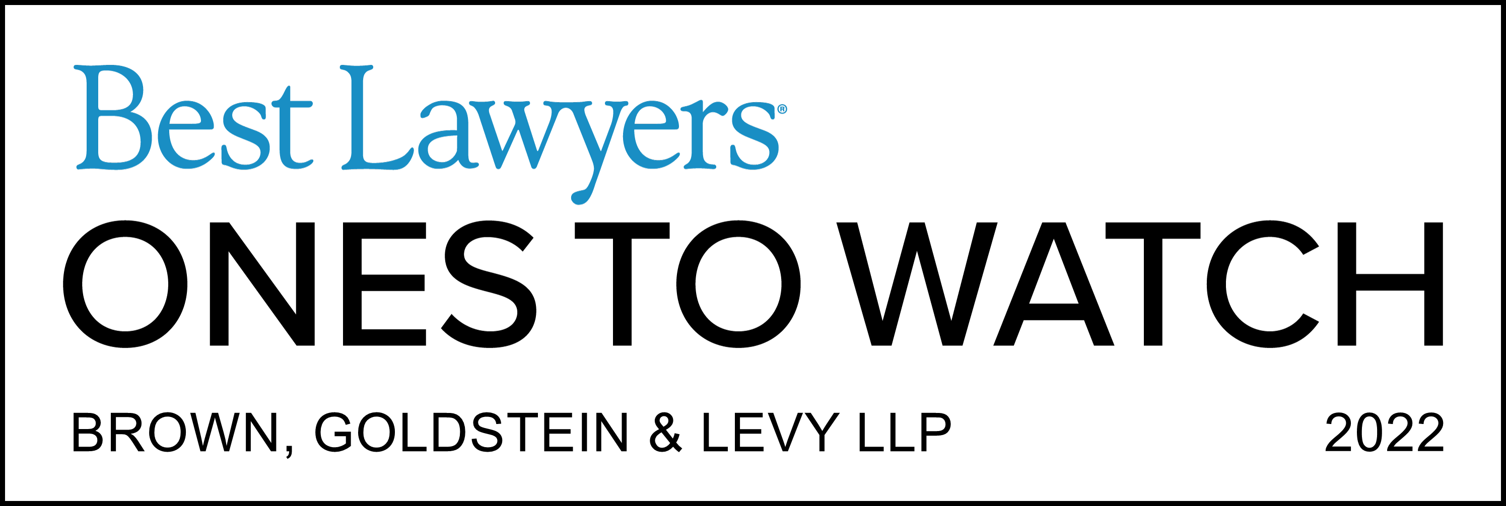 Best Lawyers Ones to Watch, Brown Goldstein & Levy LLP, 2022