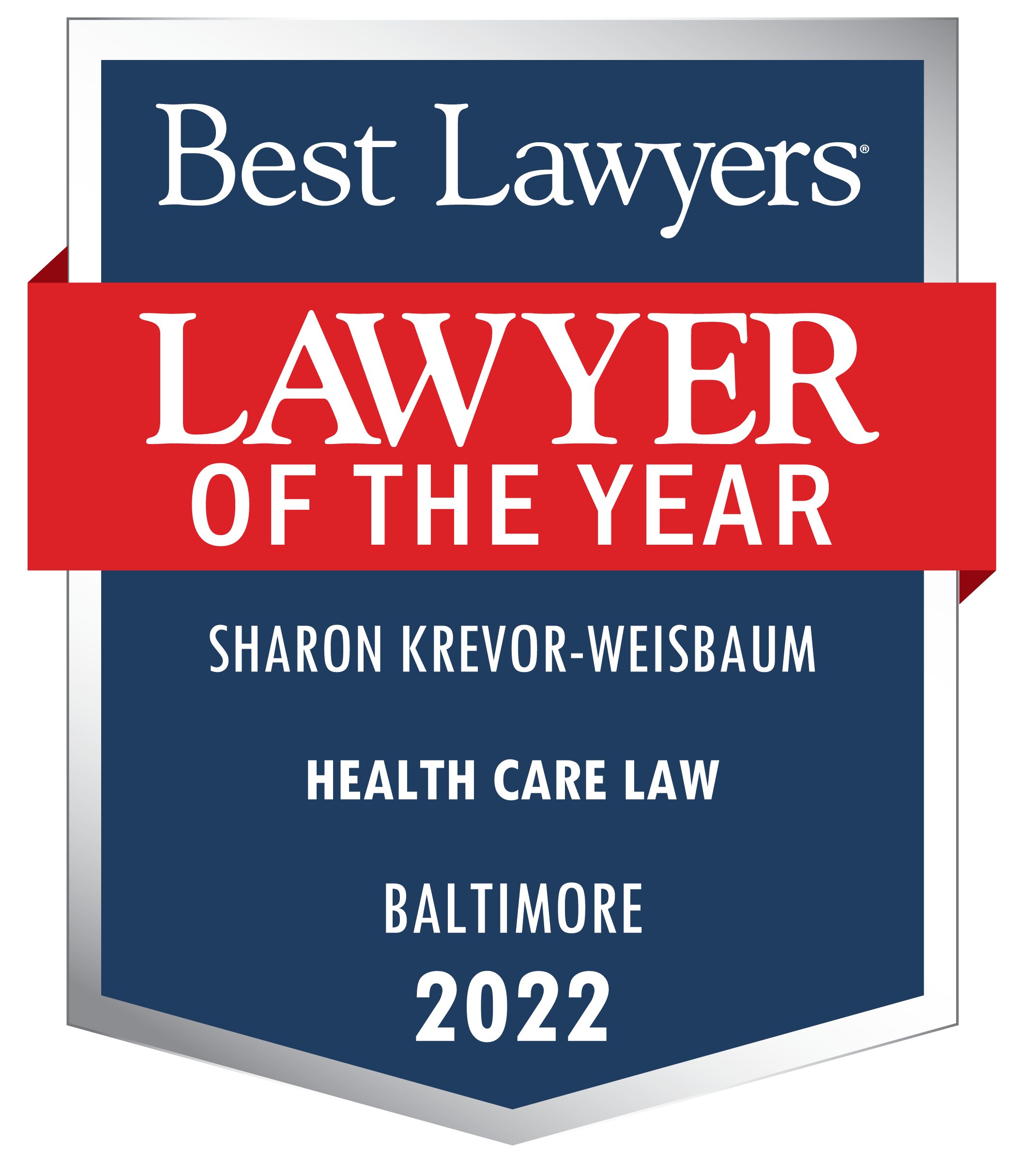Best Lawyers Lawyer of the Year, Sharon Krevor-Weisbaum, Health Care Law, Baltimore, 2022